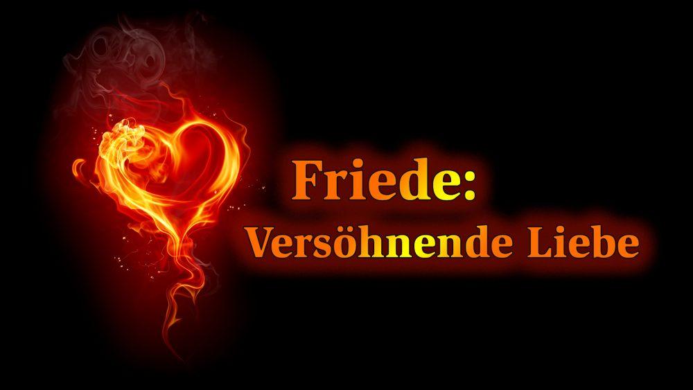 Friede: Versöhnende Liebe Image